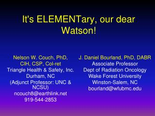 It's ELEMENTary, our dear Watson!