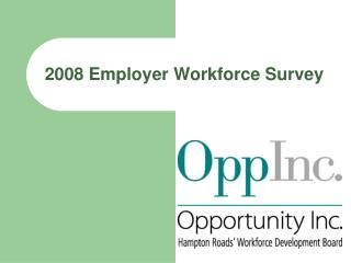 2008 Employer Workforce Survey