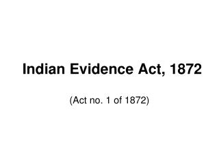 Indian Evidence Act, 1872