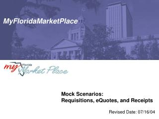 Mock Scenarios: Requisitions, eQuotes, and Receipts
