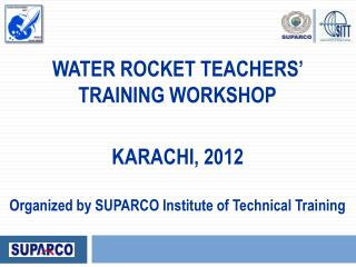 WATER ROCKET TEACHERS'  TRAINING WORKSHOP KARACHI, 2012