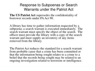 Response to Subpoenas or Search Warrants under the Patriot Act