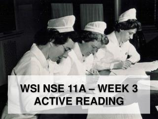 Wsi  NSE 11A – Week 3 Active reading