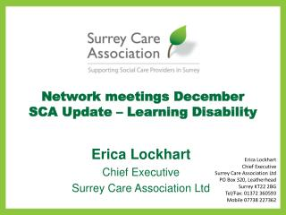 Network meetings December SCA Update – Learning Disability