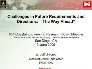 "Challenges in Future Requirements and Directions:  ""The Way Ahead"""