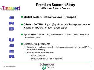 Premium Success Story Métro de Lyon - France