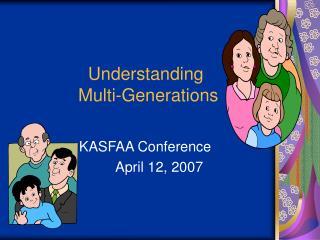 Understanding  Multi-Generations