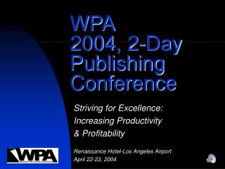 WPA 2004, 2-Day  Publishing Conference