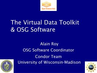 The Virtual Data Toolkit & OSG Software