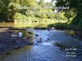 Middle Ohio North Watershed  TMDL Development