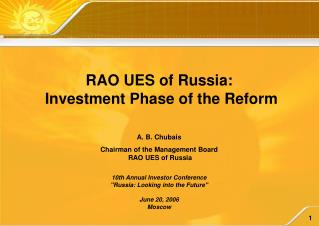 RAO UES of Russia:  Investment Phase of the Reform