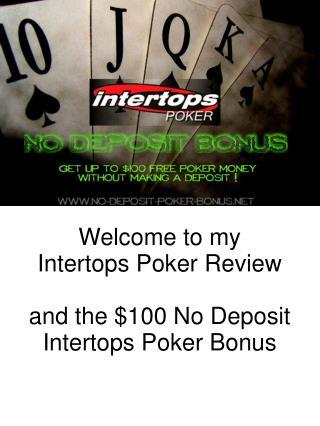 Intertops Review - $100 Intertops Poker Bonus No Deposit