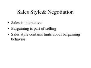 Sales Style& Negotiation