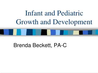 Infant and Pediatric Growth and Development