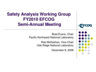 Safety Analysis Working Group FY2010 EFCOG  Semi-Annual Meeting