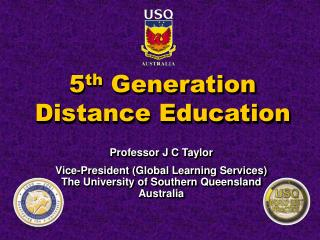 5 th  Generation Distance Education