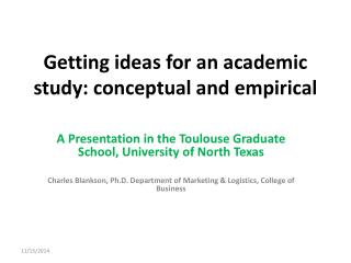 Getting ideas for an academic study: conceptual and empirical