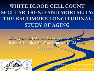 WHITE BLOOD CELL COUNT SECULAR TREND AND MORTALITY: THE BALTIMORE LONGITUDINAL STUDY OF AGING