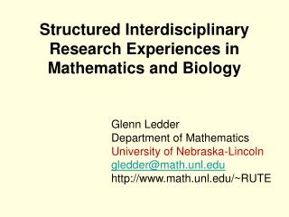 Structured Interdisciplinary Research Experiences in Mathematics and Biology