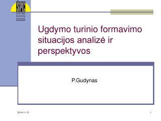 Ugdymo turinio formavimo situacijos analizė ir perspektyvos