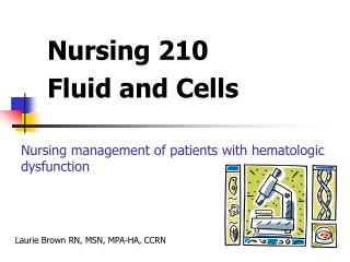Nursing 210  Fluid and Cells