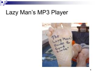 Lazy Man's MP3 Player