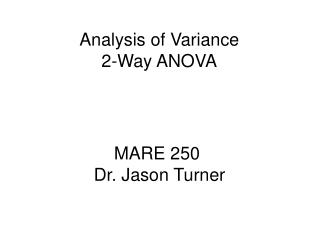 Analysis of Variance 2-Way ANOVA