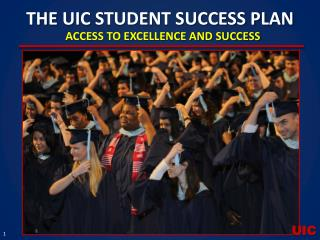 THE  UIC  STUDENT SUCCESS PLAN