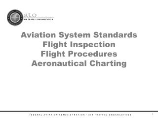 Aviation System Standards Flight Inspection Flight Procedures Aeronautical Charting