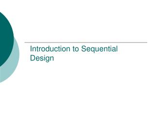 Introduction to Sequential Design