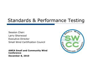 Standards & Performance Testing