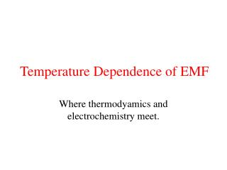 Temperature Dependence of EMF