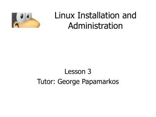 Linux Installation and Administration