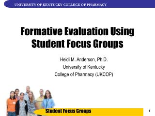Formative Evaluation Using Student Focus Groups