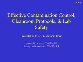 Effective Contamination Control, Cleanroom Protocols, & Lab Safety