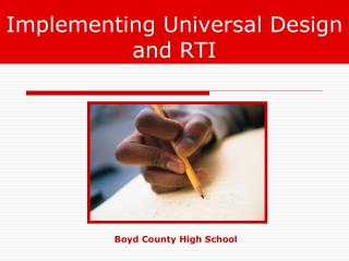 Implementing Universal Design and RTI