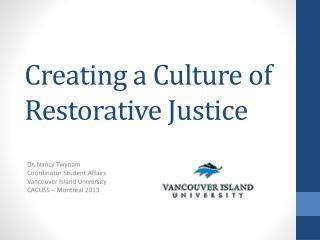 Creating a Culture of Restorative Justice