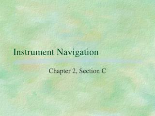 Instrument Navigation