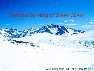Remote Sensing of Snow Cover