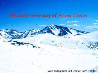 Remote Sensing of Snow Cover