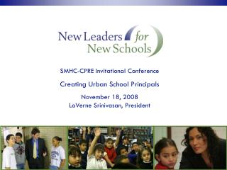 SMHC-CPRE Invitational Conference Creating Urban School Principals