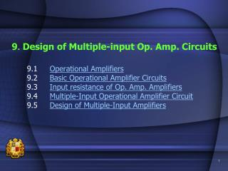 9. Design of Multiple-input Op. Amp. Circuits