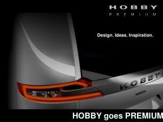 HOBBY goes PREMIUM