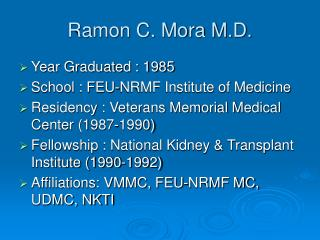 Ramon C. Mora M.D.