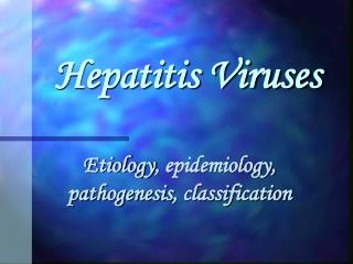 Hepatitis Viruses