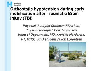 Orthostatic hypotension  during early mobilisation after Traumatic Brain Injury (TBI)