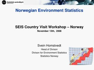 Norwegian Environment Statistics