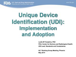 Unique Device Identification (UDI):  Implementation  and Adoption