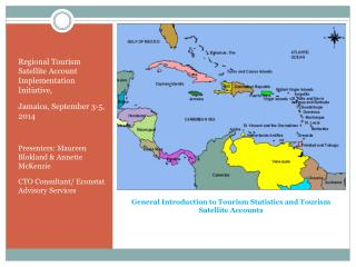 General Introduction to Tourism  S tatistics and Tourism  S atellite  A ccounts