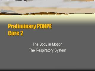 Preliminary PDHPE Core 2